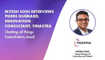 Chatting all things FusionFabric.cloud with Pierre Quémard, Innovation Consultant at Finastra