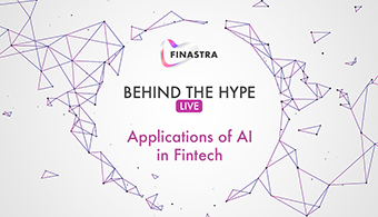Behind the Hype LIVE: Applications of AI and NLP in fintech